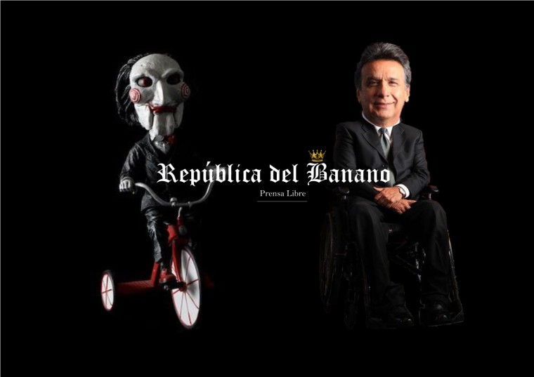 Humor bananero - Titere de la película de terror Saw y Lenin Moreno Presidente - Prensa República del Banano