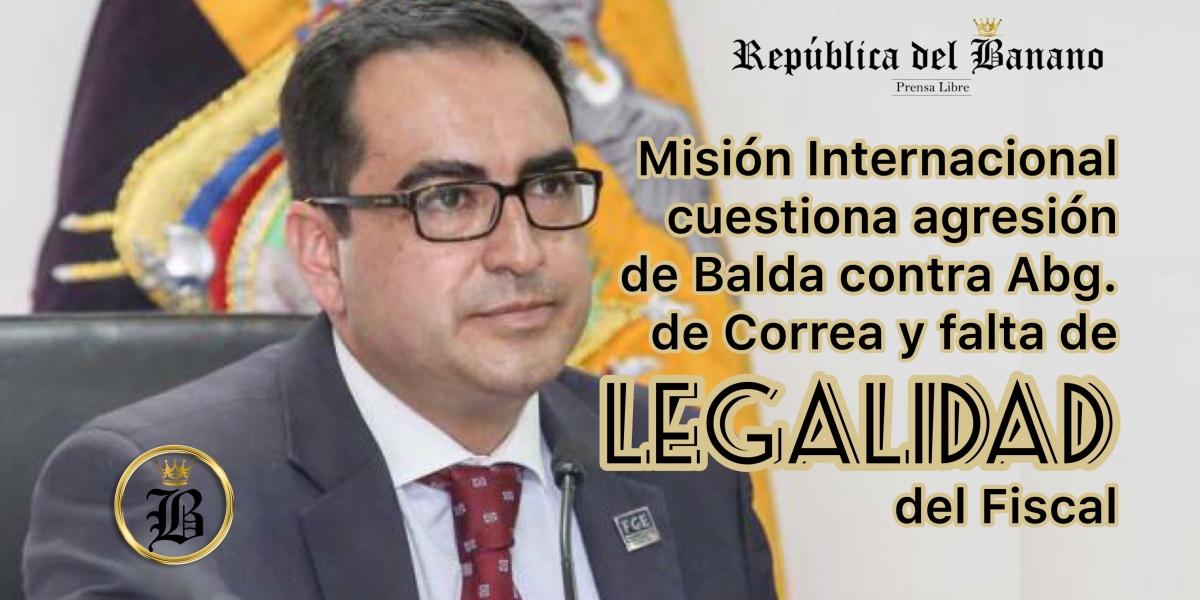 Misión Internacional manifiesta que al no estar posicionado el Fiscal anularía todo el proceso del caso Balda