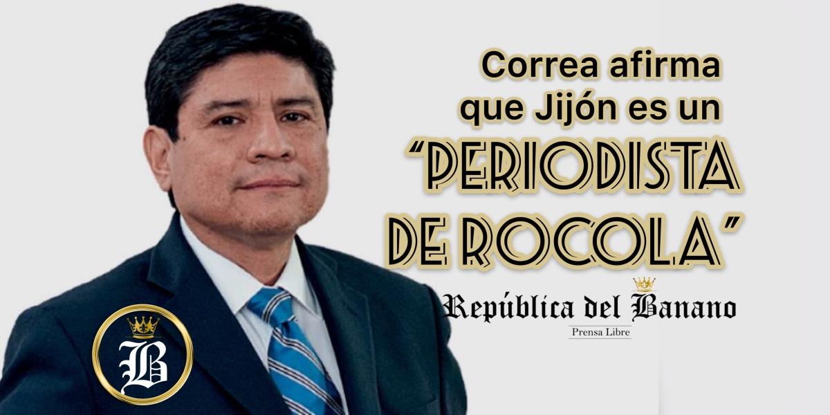 """Correa a Jijón: """"Le das una moneda y dice lo que sea"""""""