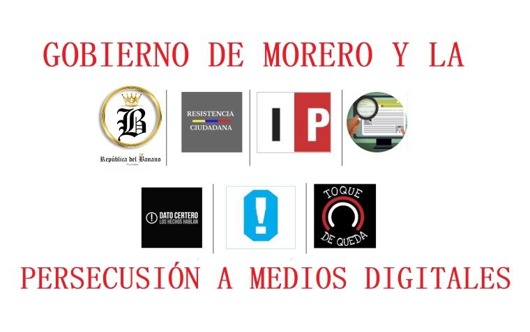 Gobierno de Lenin Moreno y la persecusión a Medios Digitales que son críticos