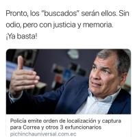"""Correa afirma que los más buscados pronto serán ellos, con """"justicia y memoria"""""""