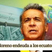 Gobierno de Lenin Moreno contrajo nueva deuda externa por dos mil millones de dólares