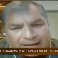 """""""Como atacar #Covid19 con un «presi» ausente, un «vice» haciendo campaña y una ministra Romo incompetente"""", Correa."""