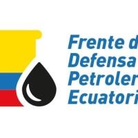 El Frente de Defensa Petrolero Ecuatoriano, exige reconocimiento de legítima directiva sindical  en PETROAMAZONAS