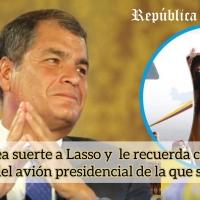 """Correa a Lasso: """"me alegro que el avión presidencial sea tan útil, pero, ¿no fue él el que criticó tanto su compra?"""""""